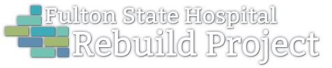 Fulton State Hospital Rebuild Project